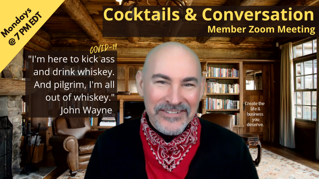Live Member Welcome Zoom Meeting: Cocktails & Conversation @ Virtual Event