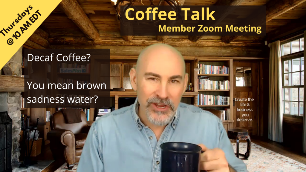 Coffee Talk Zoom Member Meeting